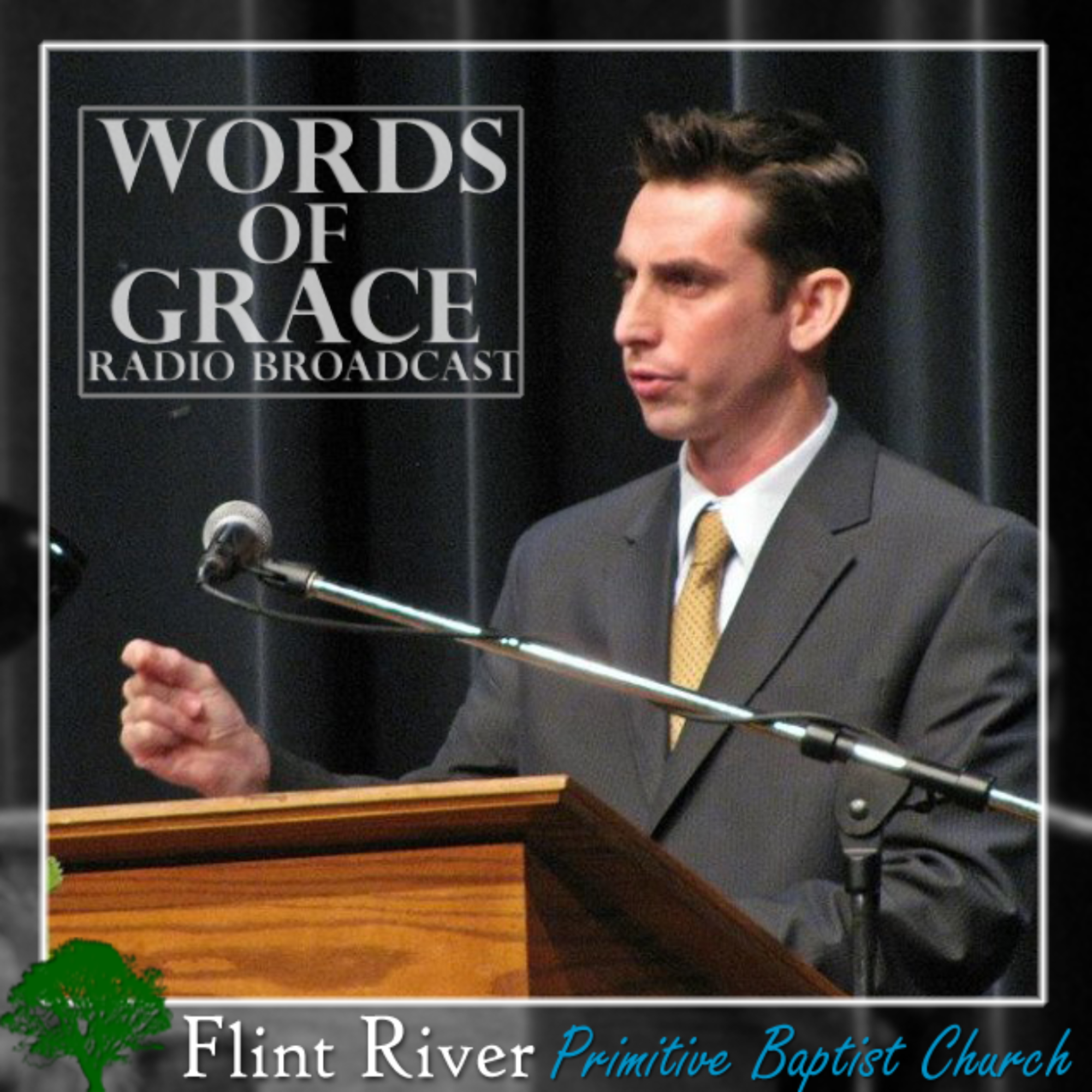 Words of Grace Radio - Flint River Primitive Baptist Church